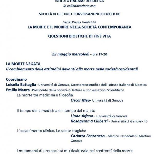 LA MORTE E IL MORIRE NELLA SOCIETÀ CONTEMPORANEA QUESTIONI BIOETICHE DI FINE VITA. Genova, 22 e 29 maggio 2019